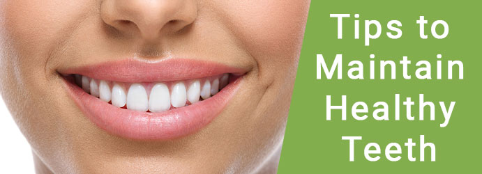 Tips to Maintain Healthy Teeth